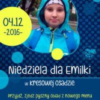 Niedziela dla Emilki - zapraszamy!