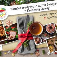 Zamów dania wigilijne i świąteczne z Kresowej Osady