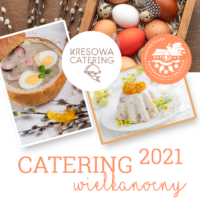 Oferta cateringowa na Wielkanoc 2021